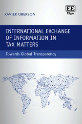 International Exchange of Information in Tax Matters: Towards Global Transparency