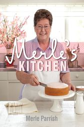 Merle's Kitchen by Merle Parrish