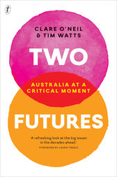 Two Futures by Clare O'Neil