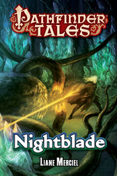 Pathfinder Tales: Nightblade by Liane Merciel