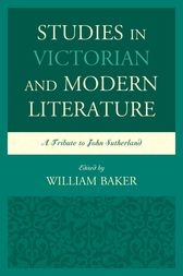 Studies in Victorian and Modern Literature by William Baker