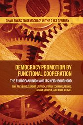 Democracy Promotion by Functional Cooperation by Tina Freyburg