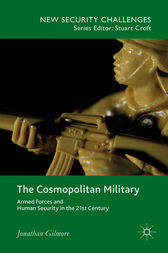 The Cosmopolitan Military by Jonathan Gilmore