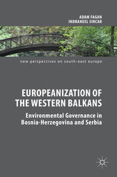 Europeanization of the Western Balkans by Adam Fagan