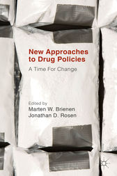 New Approaches to Drug Policies by Marten W. Brienen
