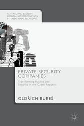 Private Security Companies by Oldrich Bureš