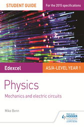 Edexcel AS/A Level Physics Student Guide: Topics 2 and 3 by Mike Benn
