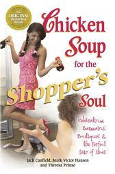 Chicken Soup for the Shopper's Soul by Jack Canfield