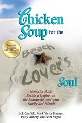 Chicken Soup for the Beach Lover's Soul by Jack Canfield