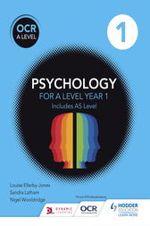 OCR Psychology for A Level Book 1 by Louise Ellerby-Jones