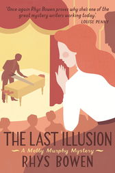 The Last Illusion by Rhys Bowen