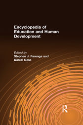 Encyclopedia of Education and Human Development by Stephen J. Farenga