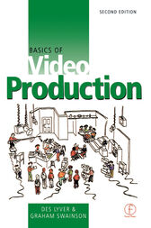 Basics of Video Production by Des Lyver