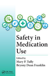 Safety in Medication Use by Mary Patricia Tully