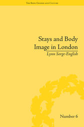 Stays and Body Image in London by Lynn Sorge-English