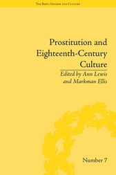Prostitution and Eighteenth-Century Culture by Ann Lewis