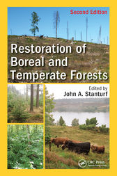 Restoration of Boreal and Temperate Forests, Second Edition by John A. Stanturf