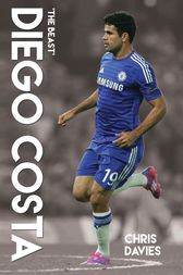 Diego Costa - The Beast by Chris Davies