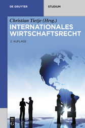 Internationales Wirtschaftsrecht by Horst-Peter Götting