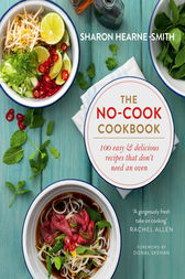 The No-cook Cookbook by Sharon Hearne-Smith