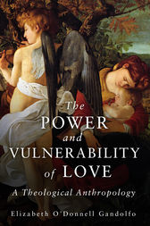 The Power and Vulnerability of Love by Elizabeth O'Donnell Gandolfo
