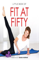 Little Book of Fit at Fifty by Michelle Brachet