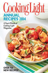 Cooking Light Annual Recipes 2014 by unknown