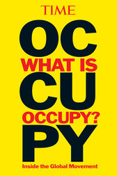 TIME What is Occupy? by unknown