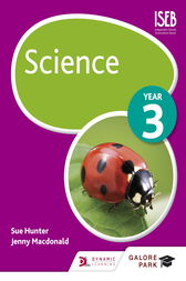 Science Year 3 by Sue Hunter