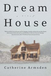 Dream House by Catherine Armsden
