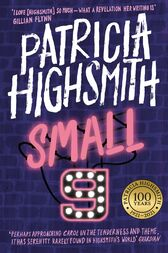 Small g: A Summer Idyll by Patricia Highsmith