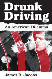 Drunk Driving by James B. Jacobs