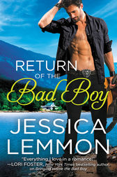 Return of the Bad Boy by Jessica Lemmon