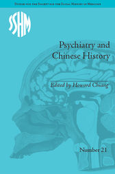 Psychiatry and Chinese History by Howard Chiang