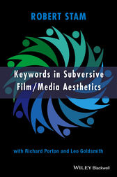 Keywords in Subversive Film / Media Aesthetics by Robert Stam