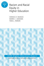 Racism and Racial Equity in Higher Education by Samuel D. Museus
