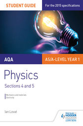 AQA Physics Student Guide 2: Sections 4 and 5 by Ian Lovat