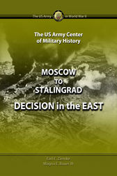 Moscow to Stalingrad by Earl Ziemke