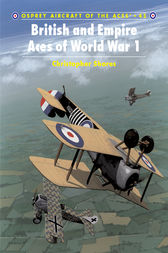 British and Empire Aces of World War 1 by Christopher Shores