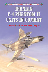 Iranian F-4 Phantom II Units in Combat by Tom Cooper