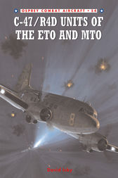 C-47/R4D Units of the ETO and MTO by David Isby