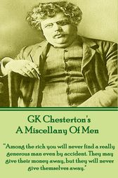 A Miscellany Of Men by G.K. Chesterton