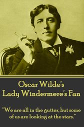 Lady Windemere's Fan by Oscar Wilde