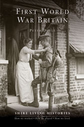 First World War Britain: 1914-1919 by Peter Doyle