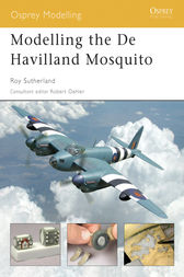 Modelling the De Havilland Mosquito by Roy Sutherland