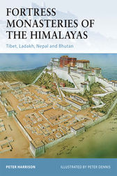 Fortress Monasteries of the Himalayas by Peter Harrison