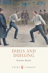 Duels and Duelling by Stephen Banks