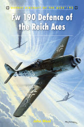 Fw 190 Defence of the Reich Aces by John Weal