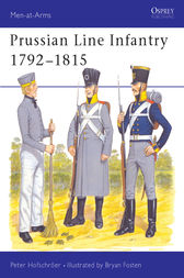 Prussian Line Infantry 1792-1815 by Peter Hofschröer