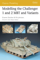 Modelling the Challenger 1 and 2 MBT and Variants by Graeme Davidson